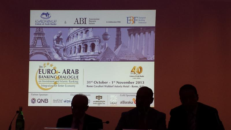 "5th Euro-Arab Banking Dialogue On Investment and Islamic Banking ""Integration for Better Economy"", Rome 1 November 2013"